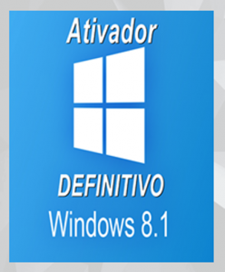 Ativador Windows 8.1 - PERMANENTE / DEFINITIVO